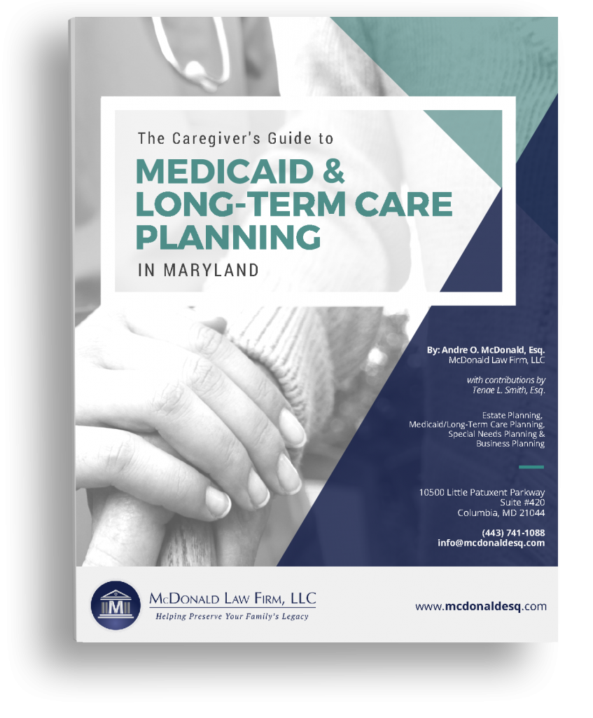 Caregiver's Guide to Medicaid & Long-Term Care Planning in Maryland